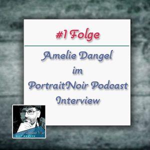 Portraitnoir Podcast Interview Amelie Dangel